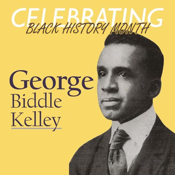 Celebrating George Biddle Kelley